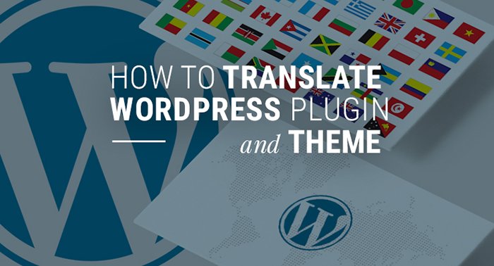 how to translate wordpress plugin and theme