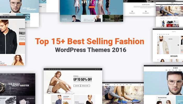 Top 15+ Best Selling Fashion WordPress Themes 2016