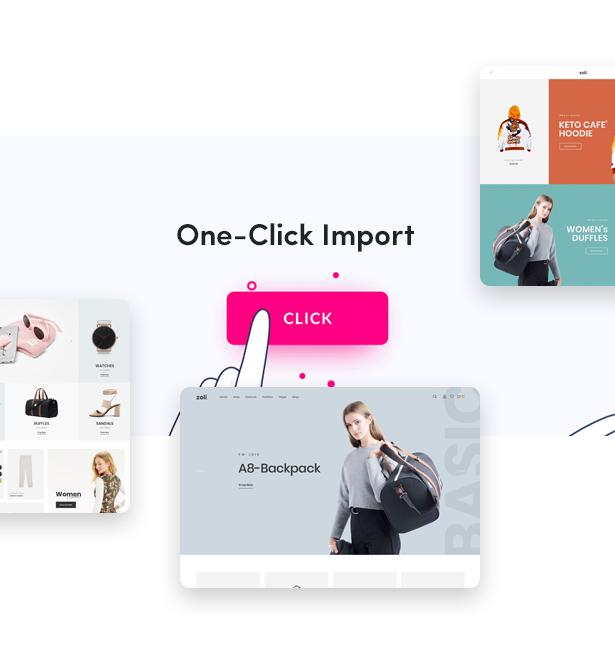One Click Installation - Zoli - Minimal & Modern Fashion WooCommerce WordPress Theme