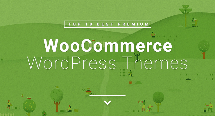 top 10 best premium woocommerce wordpress themes